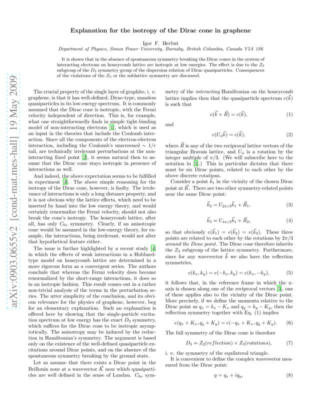 Igor F. Herbut - Explanation for the isotropy of the Dirac cone in graphene