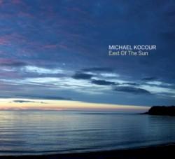 Michael Kocour - East of the Sun