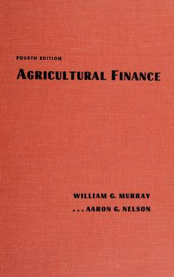 Cover of: Agricultural finance | William Gordon Murray