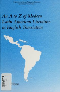 Cover of: An A to Z of modern Latin American literature in English translation | Jason Wilson