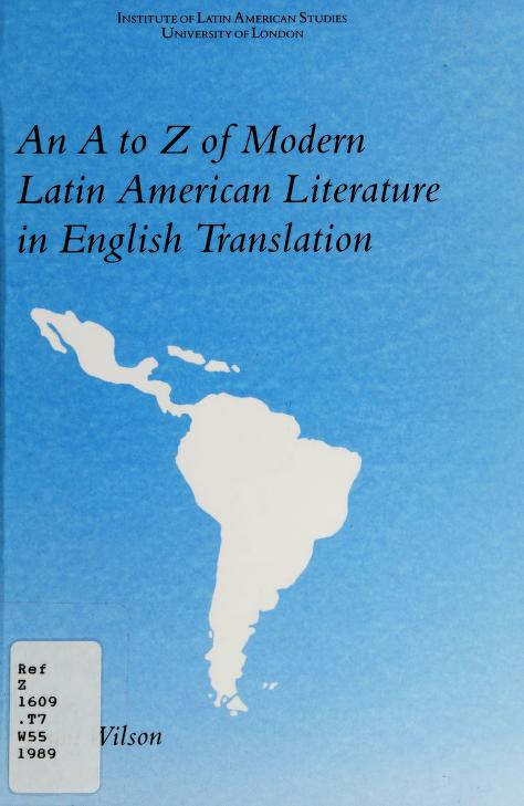 An A to Z of modern Latin American literature in English translation by Jason Wilson