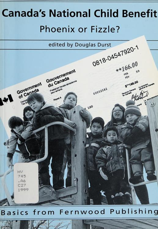Canada's national child benefit by edited by Douglas Durst.