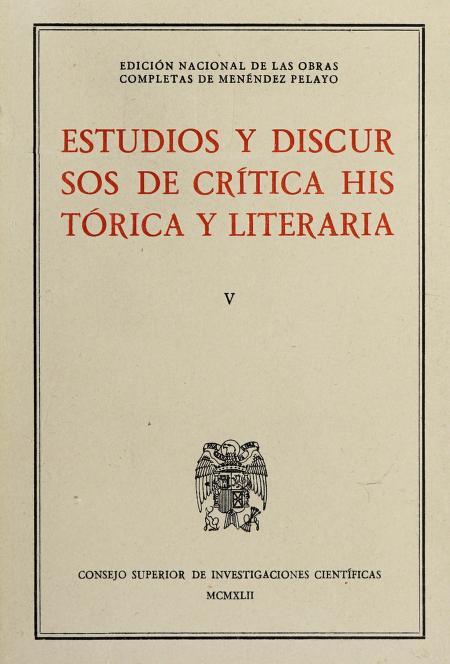 Estudios y discursos de crítica histórica y literaria by Marcelino Menéndez y Pelayo