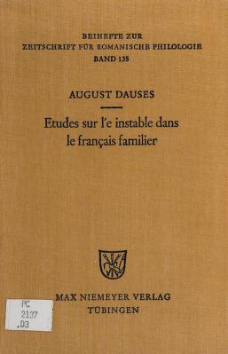 Cover of: Études sur l'e instable dans le franÇais familier | August Dauses