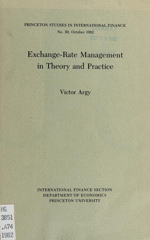 Exchange-rate management in theory and practice by Victor E. Argy