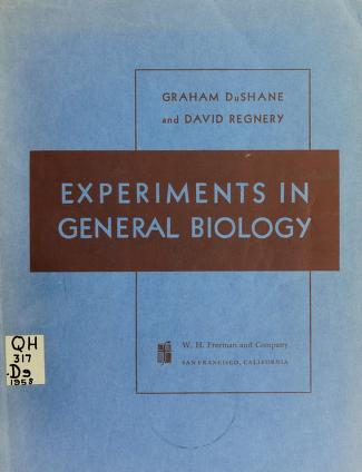 Cover of: Experiments in general biology | Graham Phillips DuShane