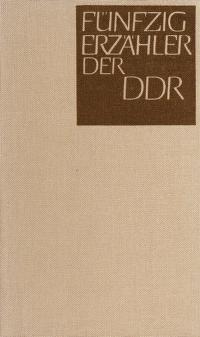 Cover of: Fünfzig Erzähler der DDR | [hrsg. von Richard Christ und Manfred Wolter].