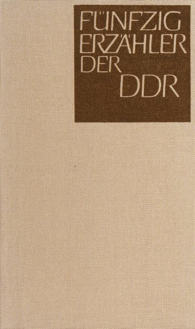 Fünfzig Erzähler der DDR by [hrsg. von Richard Christ und Manfred Wolter].