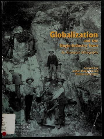 Cover of: Globalization and the single-industry town | [compiled by] JoAnn McDonald and Melissa Clark-Jones.
