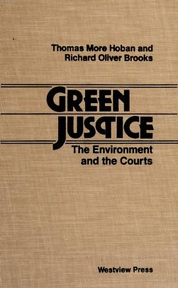 Cover of: Green justice | Thomas More Hoban