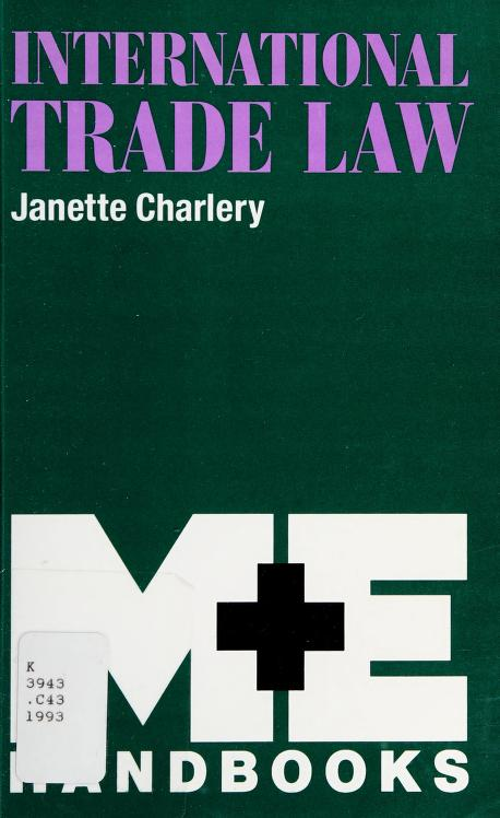 International Trade Law (M. & E. Handbook Series) by J. Charlery, Janette Charlery