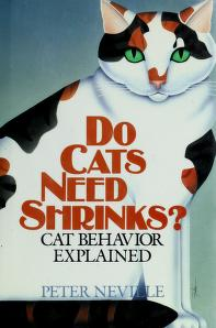 Cover of: Do Cats Need Shrinks? | Peter Neville