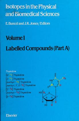 Cover of: Labelled compounds (part A) | edited by E. Buncel and J.R. Jones.
