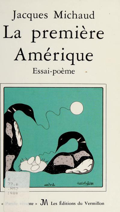 La première Amérique by Jacques Michaud