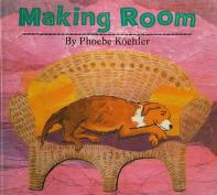 Cover of: Making room | Phoebe Koehler