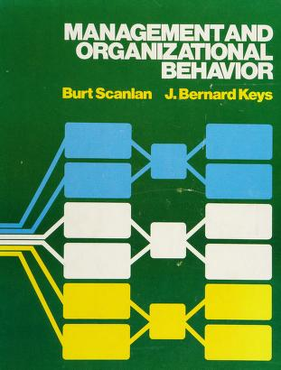 Cover of: Management and organizational behavior | Burt K. Scanlan