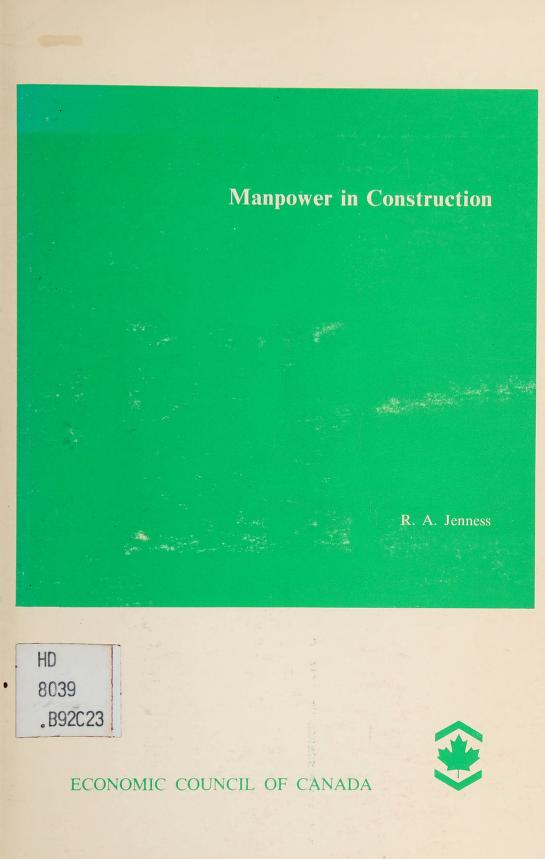 Manpower in construction by R. A. Jenness