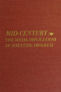 Cover of: Mid-century | Mid-century Convocation on the Social Implications of Scientific Progress Massachusetts Institute of Technology 1949.