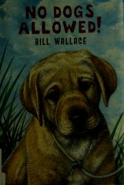 Cover of: No dogs allowed! | Wallace, Bill