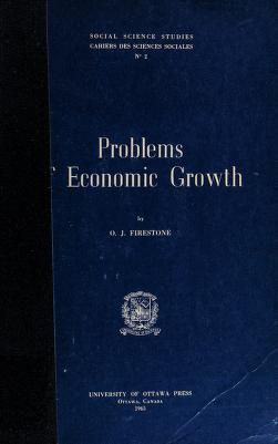 Cover of: Problems of economic growth | O. J. Firestone