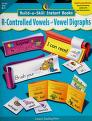 Cover of: Build-A-Skill Instant Books R-Controlled Vowels and Vowel Digraphs