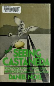 Cover of: Seeing Castaneda   Daniel C. Noel
