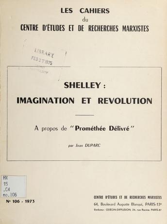 Cover of: Shelley: imagination et révolution   Jean Duparc