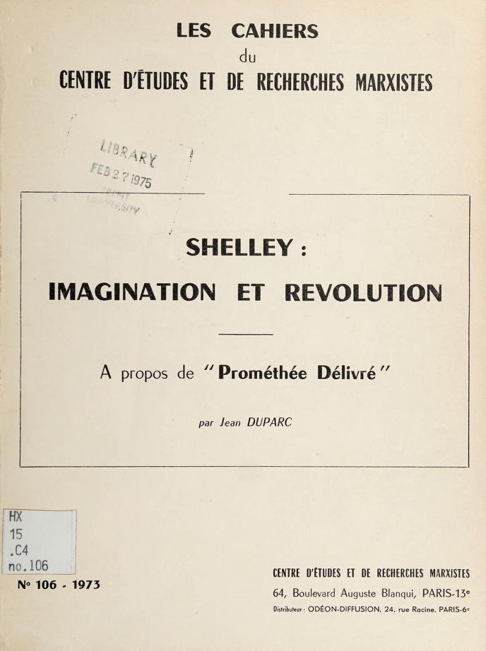 Shelley: imagination et révolution by Jean Duparc