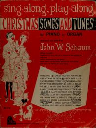 Cover of: Sing-along, play-along Christmas songs and tunes | John W. Schaum