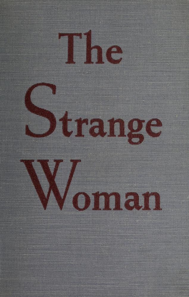 The strange woman by Williams, Ben Ames