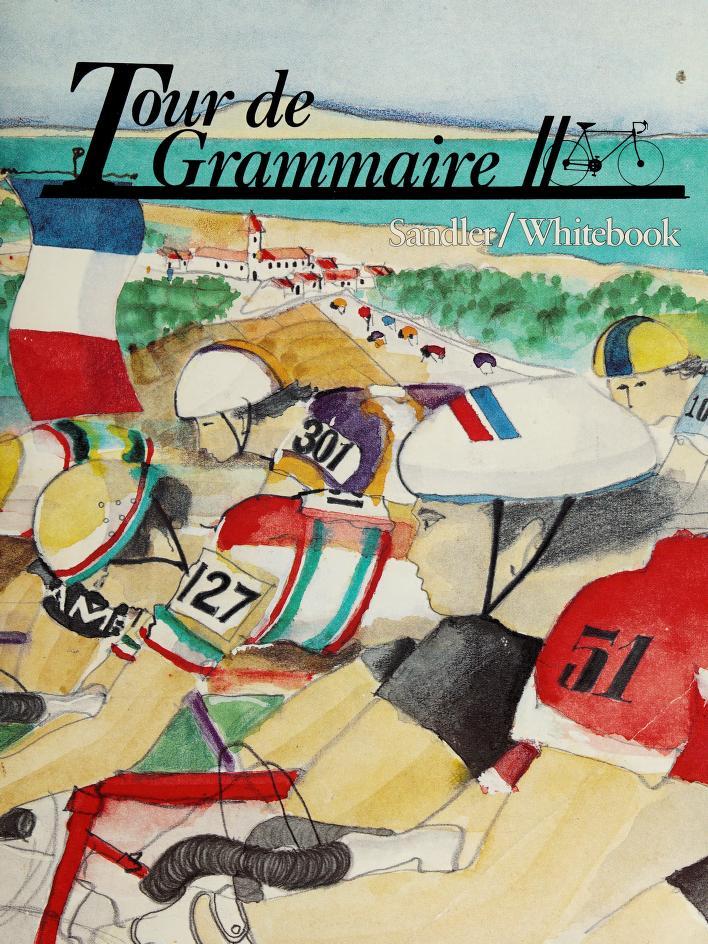 Tour De Grammaire by Karen Sandler, Susan Whiteebook