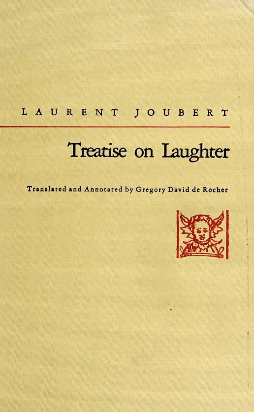 Treatise on laughter by Joubert, Laurent