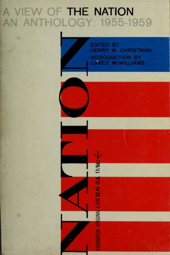 A view of the Nation by Edited by Henry M. Christman. Introd. by Carey McWilliams.